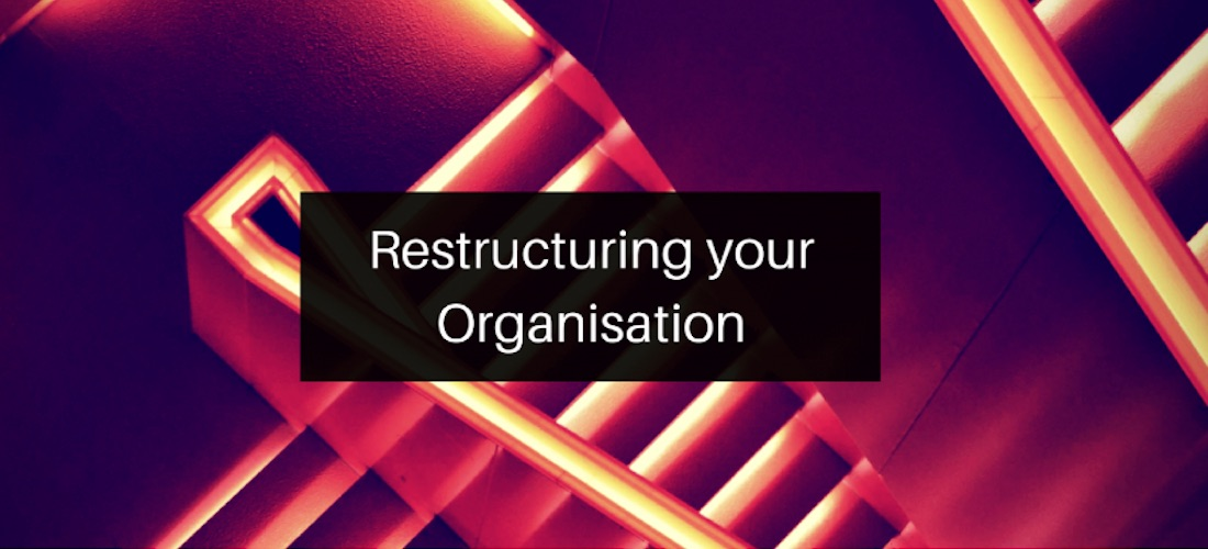 Restructuring your Not for Profit Organisation